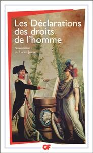Lucien Jaume - Les Déclarations des droits de l'homme - (Du Débat de 1789-1793 au Préambule de 1946).