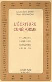 Lucien-Jean Bord et Remo Mugnaioni - L'écriture cunéiforme - Syllabaire, sumérien, babylonien, assyrien.