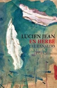 Lucien Jean et Lee Ranaldo - En herbe - In Virus Times (CD).