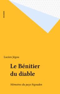 Lucien Jegou - Le Bénitier du Diable - Mémoires du Pays bigouden.