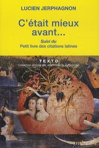 Deedr.fr C'était mieux avant suivi du Petit livre des citations latines Image