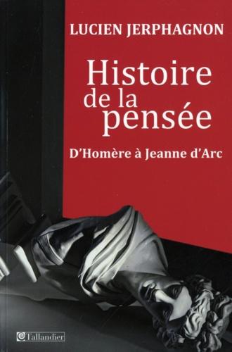 Histoire de la pensée - Lucien Jerphagnon - Format PDF - 9791021030640 - 16,99 €