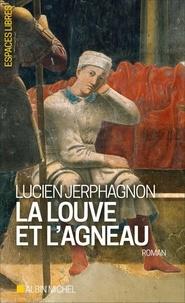 Lucien Jerphagnon - La Louve et l'agneau.