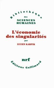Lucien Karpik - L'économie des singularités.