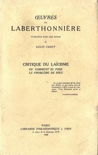 Lucien Laberthonnière - Critique du laïcisme - Ou comment se pose le problème de Dieu.