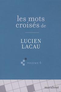 Les mots croisés de Lucien Lacau - Volume 4.pdf