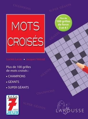 Lucien Lacau et Jacques Veissid - Mots croisés.
