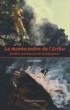 Lucien Laubier - La marée noire de l'Erika : quelles conséquences écologiques ?.