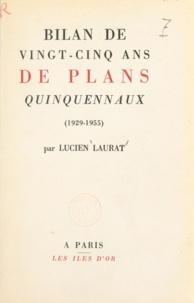 Lucien Laurat - Bilan de vingt-cinq ans de plans quinquennaux, 1929-1955.