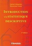 Lucien Leboucher et Marie-José Voisin - Introduction à la statistique descriptive.