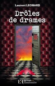Lucien Léonard - Drôles de drames.