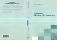 Lucien Lévy-Bruhl - Correspondance de John Stuart Mill et d'Auguste Comte.