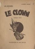 Lucien Linais et Max Breton - Les destinées : le clown.