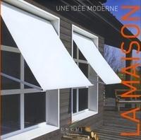 Lucien Maillard - La maison - Une idée moderne.
