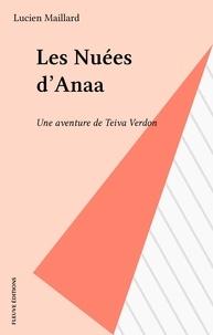Lucien Maillard - Les Nuées d'Anaa - Une aventure de Teiva Verdon.