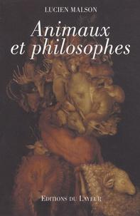 Lucien Malson - Animaux et philosophes.