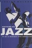 Lucien Malson et Philippe Baudouin - Histoire du jazz et de la musique afro-américaine.