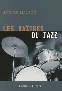 Lucien Malson - Les maîtres du Jazz.