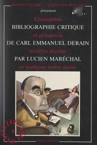 Lucien Maréchal et Christophe d'Ettimont - Bibliographie critique de Carl-Emmanuel Derain (A-S).