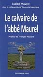 Lucien Maurel - Le calvaire de l'abbé Maurel.