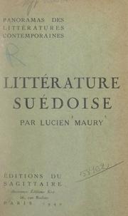 Lucien Maury - Littérature suédoise.