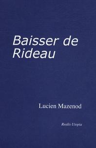 Lucien Mazenod - Abécédaire des peintres du XXème.