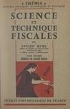 Lucien Mehl et Maurice Duverger - Science et technique fiscales (1) - Éléments de science fiscale.