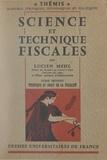 Lucien Mehl et Maurice Duverger - Science et techniques fiscales (2) - Technique et droit de la fiscalité.