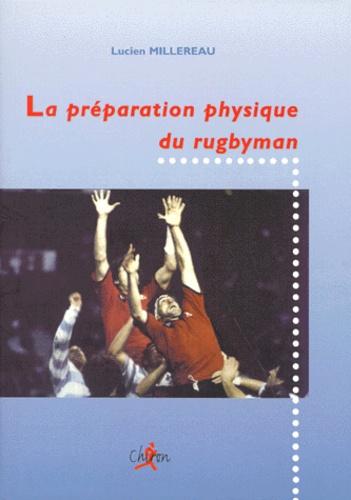 Lucien Millereau - La préparation physique du rugbyman.