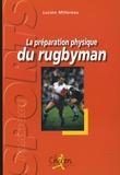 Lucien Millereau et Daniel Herrero - La préparation physique du rugbyman.