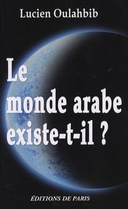 Lucien Oulahbib - Le monde arabe existe-t-il ? - Histoire paradoxale des Berbères.
