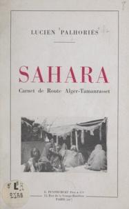 Lucien Palhoriès - Sahara - Carnet de route Alger-Tamanrasset.