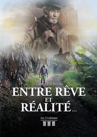 Lucien Pavilla - Entre rêve et réalité....