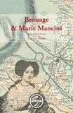 Lucien Pledy - Brouage et Marie Mancini - Essai historique.
