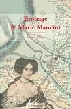 Lucien Pledy - Brouage et Marie Mancini.