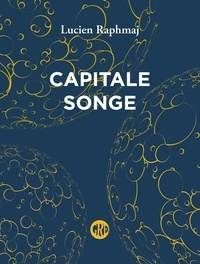 Lucien Raphmaj - Capitale Songe.