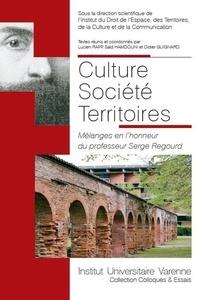 Lucien Rapp et Saïd Hamdouni - Culture Société Territoires - Mélanges en l'honneur du professeur Serge Regourd.