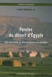 Lucien Regnault - Paroles du désert d'Egypte - Une vie cachée en Dieu et ouverte au prochain.