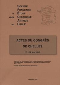 Lucien Rivet et  Collectif - Actes du congrès de Chelles - 13-16 mai 2010.