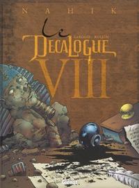 Lucien Rollin et Frank Giroud - Le Décalogue Tome 8 : Nahik.