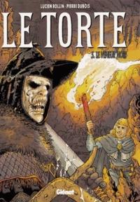 Lucien Rollin et Pierre Dubois - Le Torte Tome 5 : Le veneur noir.