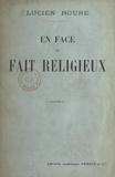 Lucien Roure - En face du fait religieux.