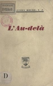Lucien Roure - L'au-delà.