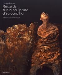 Lucien Ruimy - Regards sur la sculpture d'aujourd'hui.