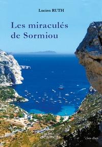 Lucien Ruth - Les miraculés de Sormiou.