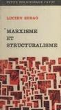Lucien Sebag et Jean-Paul Boons - Marxisme et structuralisme.