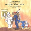 Lucien Seroux - Anthologie de la connerie militariste d'expression française - Tome 2.