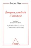 Lucien Sève - Emergence, complexité et dialectique - Sur les systèmes dynamiques non linéaires.
