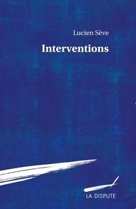 Lucien Sève - Interventions.