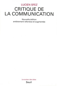 Lucien Sfez - Critique de la communication.